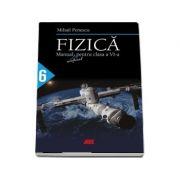 Fizica, manual neoficial pentru clasa a VI-a - Penescu, Mihail
