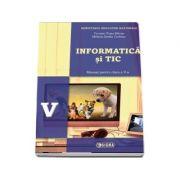 Informatica si TIC, manual pentru clasa a V-a - Carmen Diana Baican (Contine editia digitala)