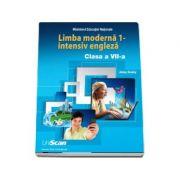 Limba moderna 1 - intensiv engleza. Manual de limba engleza pentru, clasa a VII-a - Dooley, Jenny