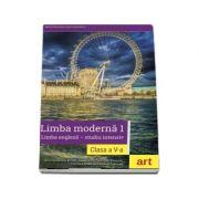 Limba moderna 1, limba engleza. Students book, clasa a V-a - Goldstein, Ben