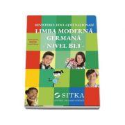 Limba moderna Germana, nivel b1. 1. Manual pentru clasa a VII-a - Dengler, Stefanie