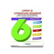 Limba si literatura romana, auxiliar pentru clasa a VI-a. Suport teoretic si exercitii aplicative (Colectia Inveti cu placere)