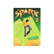 Curs pentru limba engleza (L2). SPARK 2. Gramatica pentru clasa a VI-a (Grammar) - Evans, Virginia