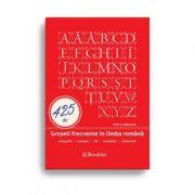 425 de Greșeli frecvente în limba română