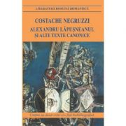 Alexandru Lapusneanul si alte texte canonice