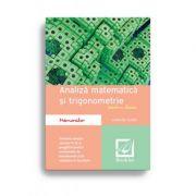 Memorator de analiză matematică și trigonometrie pentru liceu