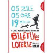 Biletul de loterie - paperback