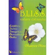 B. L. I. S. S. Natura extazului