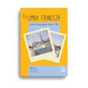 Limba franceză – caiet de lucru pentru clasa a VIII-a
