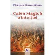 Calea magică a intuiției