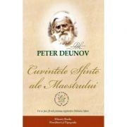 Cuvintele sfinte ale Maestrului - Peter Deunov