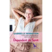 Dependent de Spirit (ediție revizuită)