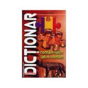 Dictionar roman - latin, latin - roman - Alexandru Andrei - Brosat