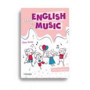Learn English with music – Caiet de lucru pentru clasa pregătitoare