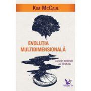 Evoluția multidimensională. Explorări personale ale conștiinței