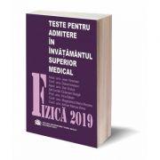 Fizica 2019, Teste pentru admiterea in invatamantul superior medical - Jean Vinersan