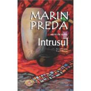 Intrusul-Marin Preda