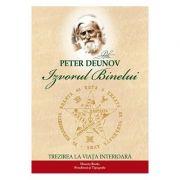 Izvorul binelui - Peter Deunov