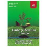LIMBA ȘI LITERATURA ROMÂNĂ. Evaluare curentă. Clasa a VI-a