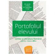 LIMBA ȘI LITERATURA ROMÂNĂ. Clasa a IX-a. Portofoliul elevului