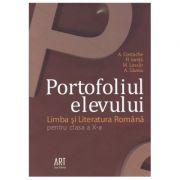 LIMBA ȘI LITERATURA ROMÂNĂ. Clasa a X-a. Portofoliul elevului