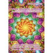 Lumea fascinantă a vibraţiilor, volumul 3