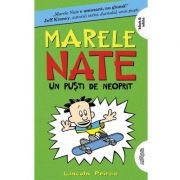 Marele Nate #3. Un puști de neoprit | paperback