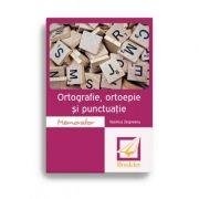 Memorator de ortografie, ortoepie și punctuație