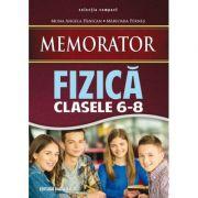 MEMORATOR DE FIZICA PENTRU CLASELE VI-VIII