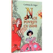 Noi povesti cu zane - Contesa de Segur