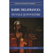 Nuvele si povestiri -Barbu Delavrancea