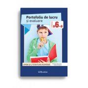 Portofoliu de lucru si evaluare pentru clasa a VI-a – Limba si literatura romana