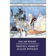 Printul fericit si alte povesti – Oscar Wilde