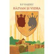 Razvan si Vidra - B. P. Hasdeu