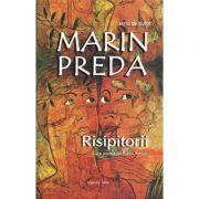 Risipitorii-Marin Preda