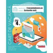 Caiet de vacanță 2020 - Scrisorile verii - Clasa a IV-a - @vacantadevara. eu.