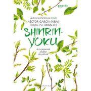 (Kirai), Shinrin-yoku - Arta japoneză a băilor de pădure
