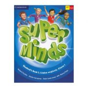 Super Minds. Student's Book 1. Limba Engleză. Clasa 1 Student's Book 1. Cambridge University Press