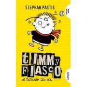Timmy Fiasco 3. Ne întâlnim din nou - paperback