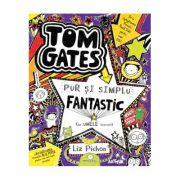 Tom Gates este pur și simplu fantastic (la unele lucruri) (vol. 5)