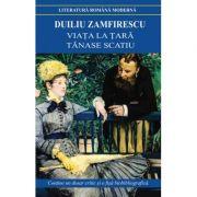 Viata la tara Duiliu Zamfirescu