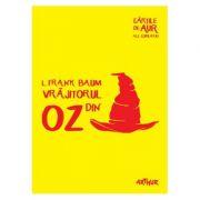 Vrăjitorul din Oz - Cărțile de aur ale copilăriei