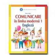 COMUNICARE ÎN LIMBA MODERNĂ 1 ENGLEZĂ - Manual pentru clasa I