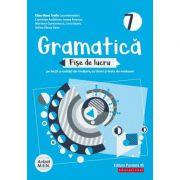 Gramatică - Fișe de lucru 2020 - 2021 - pe lecții și unități de învățare cu itemi și teste de evaluare - Clasa a VII-a