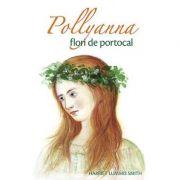 Pollyanna, flori de portocal vol. 3