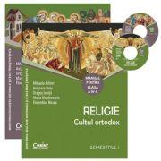 Religie. Cultul ortodox. Manual pentru clasa a IV-a semestrul I şi semestrul II
