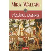 Tânărul Ioannis - Mika Waltari