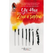 Ziua a șaptea - Yu Hua