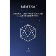 Creierul – creatorul realitatii si al unei vieti nobile - Ramtha