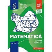 Matematica 2020 - 2021 - Initiere - Algebra, Geometrie - Clasa A VI-A - Caiet de lucru - Semestrul 1 - Partea I
